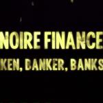 noire finance arte